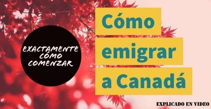 Cómo emigrar a Canadá, realizar la autoevaluación gratuita paso a paso