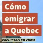 Cómo emigrar a Quebec (Canadá) – Hacer la autoevaluación en línea