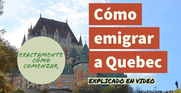 Cómo emigrar a Quebec (Canadá) paso a paso - Hacer la autoevaluación gratis