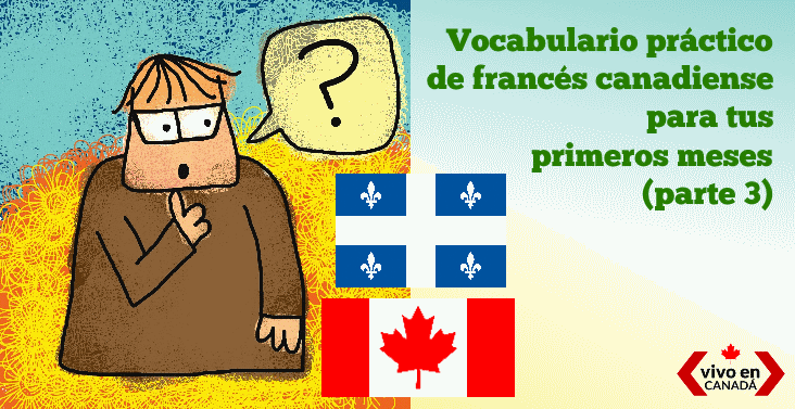 vocabulario francés para tu llegada a Canadá