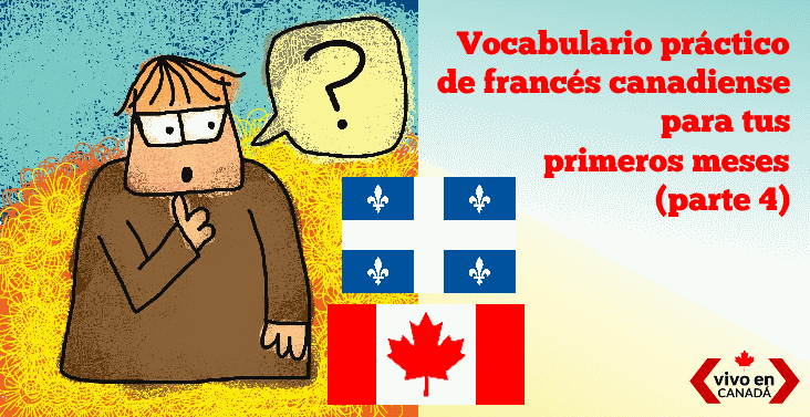vocabulario francés para tus primeros días en Canadá