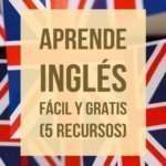 5 recursos gratuitos para aprender inglés fácilmente
